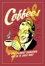 Coffee #2 Self Adhesive Sticker of Old Time Retro Tin Sign Artwork Funny NEW!!