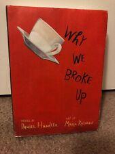 Why We Broke Up by Daniel Handler book