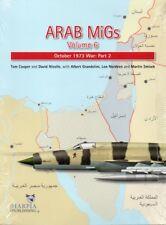 Arab MiGs, Volume 6, October 1973 War: Part 2 - HARPIA - TOM COOPER - NEW