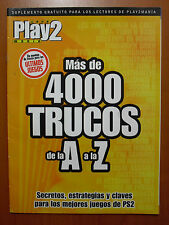 Más de 4000 trucos (A-Z) de Play2Manía: secretos, estrategias y claves para PS2