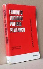 Erodoto Tucidide Polibio Plutarco pagine di storia greco romana Lattes