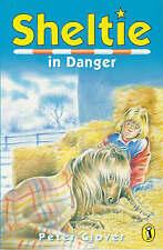Sheltie in Danger by Peter Clover (Paperback, 1997)