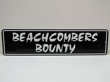 Beachcombers Bounty 6 X 24 inch Aluminum Metal Sign- (B4Cblack)