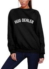Hug Dealer - Hugger  Youth & Womens Sweatshirt