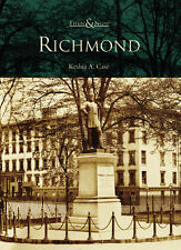 Richmond [Then and Now] [VA] [Arcadia Publishing]