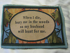 Husband Wife Hunting Hunters Bury Me in the Woods Tapestry 2 Pillow top Panels