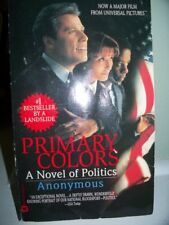 Primary Colors: A Novel of Politics,Anonymous- 9780701165857