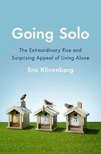 Going Solo: The Extraordinary Rise and S