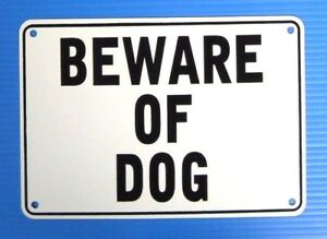 """BEWARE OF DOG"" 10"" x 7"" WARNING SIGN, METAL,"