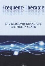 Frequenz-Therapie|Raymond Royal Rife; Hulda Regehr Clark|Gebundenes Buch|Deutsch