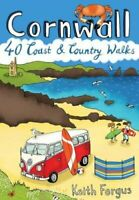 Cornwall 40 Coast and Country Walks by Keith Fergus 9781907025426 | Brand New