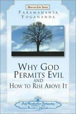 Why God Permits Evil and How to Rise Above It (How-to-Live Series, 2)