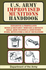 U.s. Army Improvised Munitions Handbook Paperback 2017