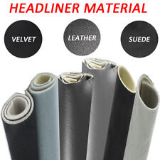Suede/Velvet/Leather Headliner Material Fabric Foam Backed Replace Re-Upholstery