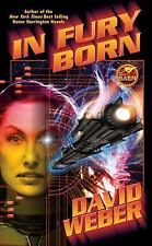 In Fury Born (Fury Series) Weber, David Mass Market Paperback