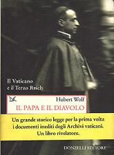 Il papa e il diavolo. H. Wolf. Donzelli 2008 * STO.5