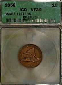 1858 Flying Eagle Cent ICG VF30 - Small Letters