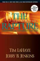 The Rapture: In the Twinkling of an Eye, Countdown to the Earth's Last Days by T