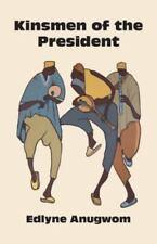 Kinsmen of the President (Paperback or Softback)