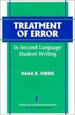 The Michigan Series on Teaching Multilingual Writers: Treatment of Error in...