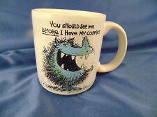 Before Coffee mug tea cup Morning  Hairy Thing Monster Carlton Wild Scary Art