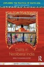 Exploring the Political in South Asia: Mobility or Marginalisation? : Dalits...