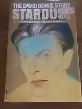 1986 1st Ed THE DAVID BOWIE STORY STARDUST by Henry Edwards & Tony Zanetta DJ