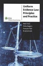 Uniform Evidence Law: Principles and Practice: by Peter Faris, Mirko Bagaric...