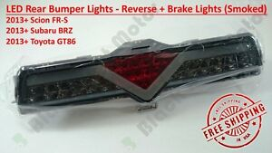Smoked LED Rear Bumper Reverse Brake Light 13+ Scion FRS Subaru BRZ Toyota GT86