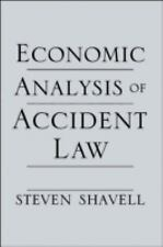 Economic Analysis of Accident Law by Steven Shavell (2007, Paperback)