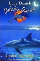 Dolphin Diaries 4: Under the Stars, Daniels, Lucy, Very Good Book