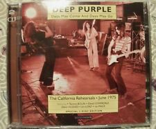 "DEEP PURPLE ""DAYS MAY COME DAYS MAY GO"" 2CD CALIFORNIA REHEARSALS JUNE 1975 DEMO"