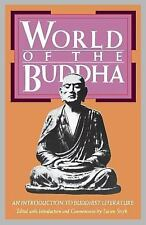 World of the Buddha: An Introduction to the Buddhist Literature Introduction to