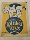 The Instructor Jointed Toys Book Two Cut Out by Bess Bruce Cleveland 1920s