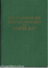 De Wonderbaarlijke Reizen en Avonturen van Kleine Dot by Tamara Ramsay (Dutch)