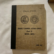 LIBRARY OF COINS ALBUM NEW UNUSED EARLY DIMES PART TWO 1853-1891