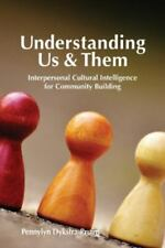 Understanding Us & Them: Interpersonal Cultural Intelligence for Community Build