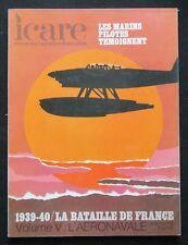 Revue ICARE n°60 LA BATAILLE DE FRANCE 5 hydravion aviation pilote de ligne