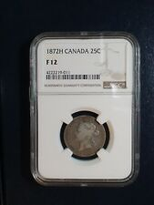 1872H Canada Silver Twenty Five Cents NGC Fine 12 25C Coin PRICED TO SELL NOW!