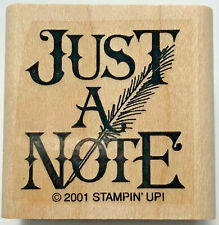 Just A Note Retired Stampin' Up! 2001 Wood-Mounted Rubber Stamp