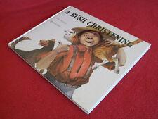 A Bush Christening A B Paterson  Quentin Hole Book Australia 1976  1st Edn  HbDj