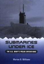 Submarines Under Ice: The U.S. Navy's Polar Operations-ExLibrary