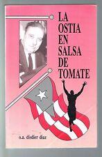 O A Disdier Diaz La Ostia En Salsa De Tomate Notas Ensayos Anecdotas Puerto Rico