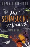 Taste of Love - Mit Sehnsucht verfeinert P.J. Anderson (21.12.2017, Paperback)
