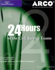 24 Hours to the Civil Service Exams : How to Make the Most of the Time You Have