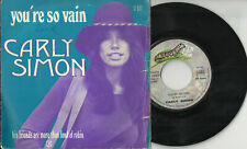 CARLY SIMON  Mick Jagger 2 track pic sleeve 45 YOU'RE SO VAIN HIs Friends France