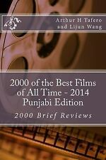 2000 of the Best Films of All Time - 2014 Punjabi Edition : 2000 Brief...