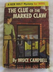 Ken Holt Mystery for Boys The Clue of the Marked Claw by Bruce Campbell 1967 hc