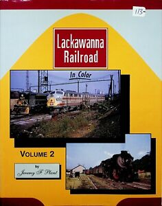 DR113 MORNING SUN BOOKS LACKWANNA RAILROAD IN COLOR VOLUME 2 JEREMY F. PLANT