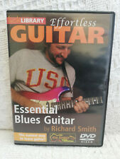 Richard Smith - Effortless Guitar - Essential Blues Guitar - Lick Library - DVD